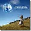Malpractice - Deviation From The Flow (2005)