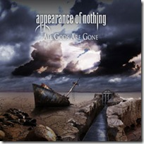 Appearance Of Nothing - All Gods Are Gone (2011)