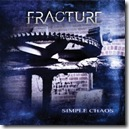 Fracture - Simple Chaos