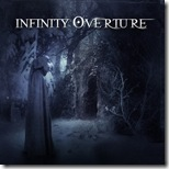 Infinity Overture - The Infinite Overture Pt1