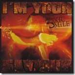 Toxic Smile - I'm Your Saviour
