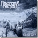 Mindfields Factory - Ice Age 2085