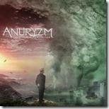 Anuryzm - Worm's Eye View