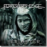 Forever's Edge - Here After