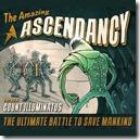 Ascendancy - The Amazing Ascendancy vs Count Illumniatus