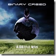 Binary Creed - A Battle Won